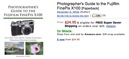Fuji X100 book And the winner fo the Photographer's Guide to the Fujifilm FinePix X100 book is...