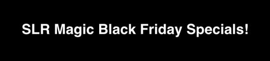 slr-magic-black-friday-specials