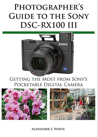 New book: Photographer's Guide to the Sony DSC-RX100 III .