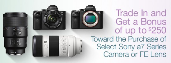 New-Sony-a7-trade-in-promotion
