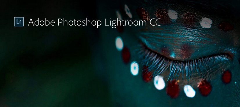 Adobe Lightroom CC 2015 7 and Camera Raw 9 7 now available