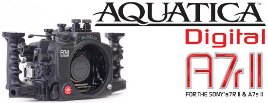Aquatica-underwater-housing-for-the-Sony-A7r-II-mirrorless-camera