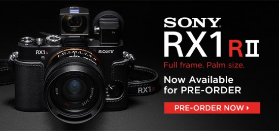 Sony Cybershot DSC-RX1R II camera available for pre-order