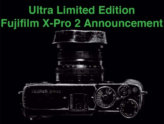 Special Limited Edition Fuji X-Pro 2 camera