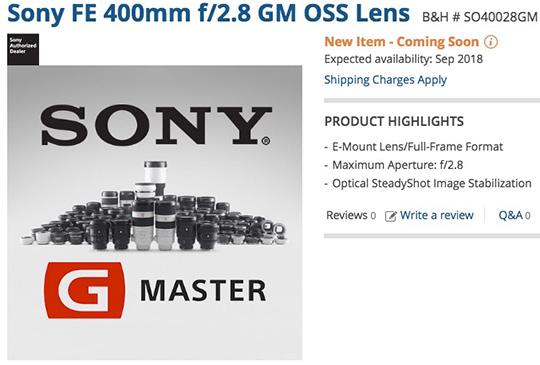The new Sony FE 400mm f/2.8 GM OSS lens expected to ship in September 2018