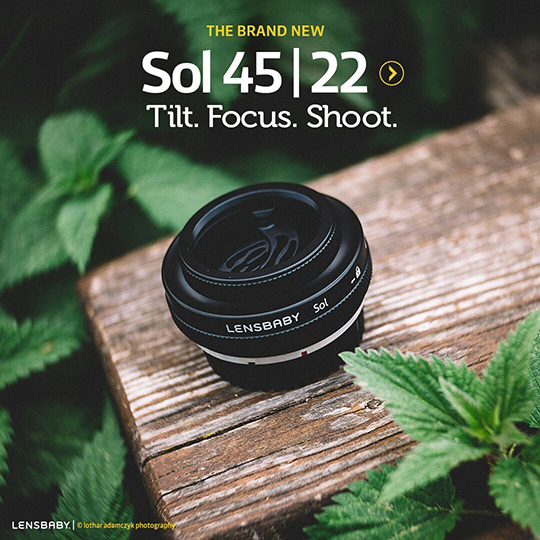 Lensbaby Sol 45mm and 22mm f/3.5 lenses with selective focus announced