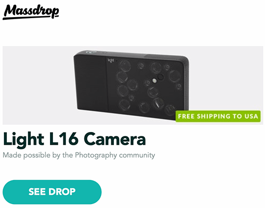 Light L16 camera now half price and other Massdrop deals