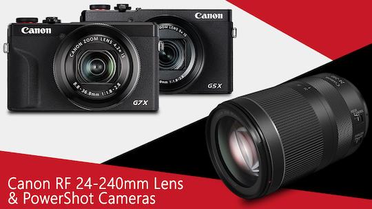 Canon G5X Mark II & G7X Mark III camera and RF 24-240mm f/4-6.3 lens announced