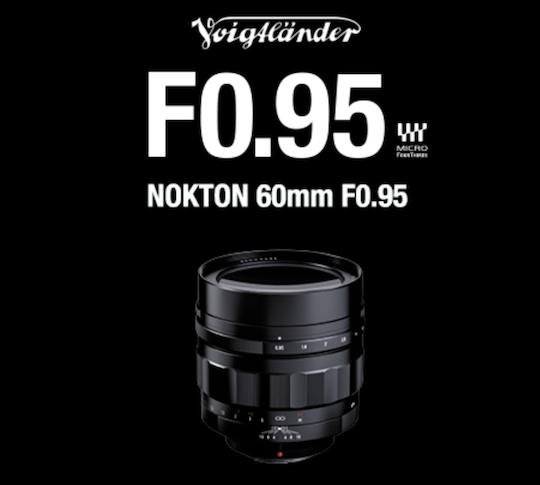 Announced: Voigtlander NOKTON 35mm f/1.2 Aspherical III VM and Voigtlander NOKTON 60mm f/0.95 MFT lenses