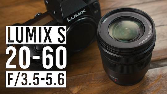 Panasonic Lumix S 20-60mm f/3.5-5.6 full-frame mirrorless lens for L-mount announced
