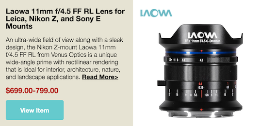 Th new Laowa 11mm f/4.5 FF RL lens for Leica L M, Nikon Z, and Sony E mounts is now available for pre-order