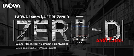 Venus Optics announced their Laowa 14mm f/4 FF RL ZERO-D lens for full frame mirrorless cameras