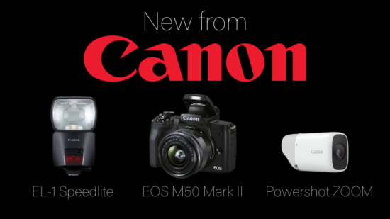 Announced: Canon EOS M50 Mark II camera, EL-1 Speedlite flash, and the Powershot ZOOM
