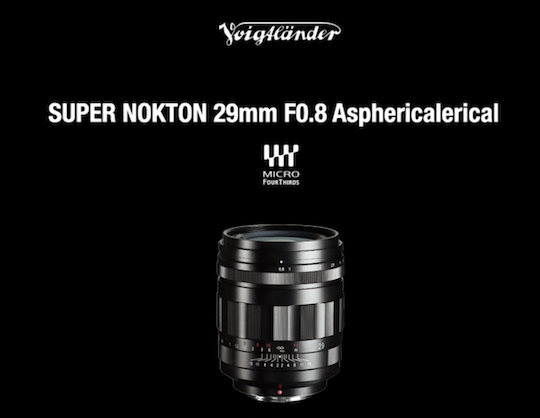 Announced: Voigtlander SUPER NOKTON 29mm f/0.8 Aspherical lens