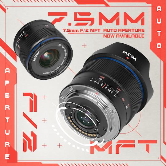 Venus Optics announces the automatic aperture version of the Laowa 7.5mm f/2 MFT lens